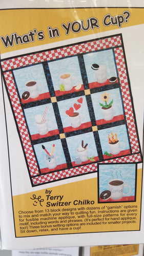 What's in Your Cup? Quilt Pattern - Stitch Morgantown