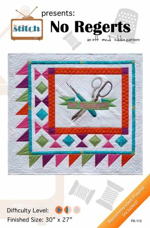 No Regerts Quilted Wall Hanging Pattern