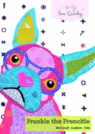 Frankie the Frenchie Applique Mini Quilt Pattern by Sew Quirky