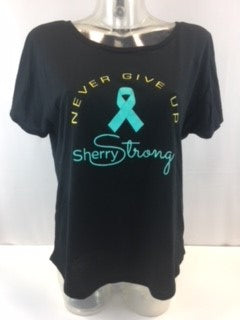 Never Give Up/Sherry Strong Tee