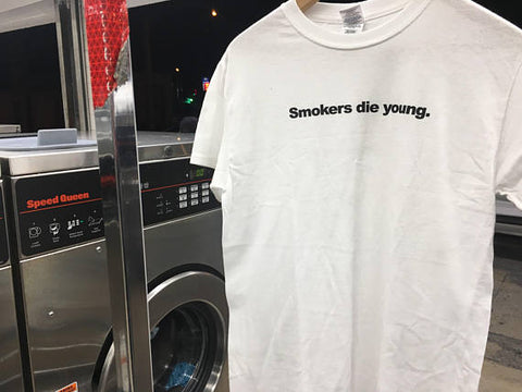 Smokers Die Young Tee