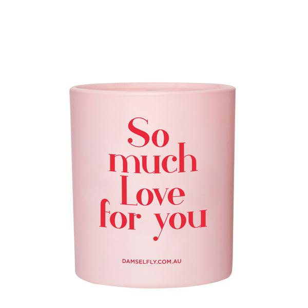 So Much Love for you - Damselfly Frankie Large Candle