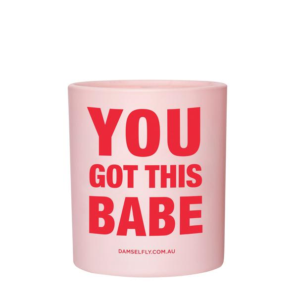 You got this babe - Damselfly Frankie Large Candle