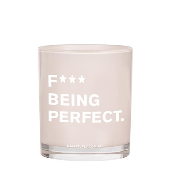 fuck being perfect - Damselfly Large Candle