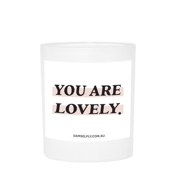 YOU'RE LOVELY - Damselfly Large Candle