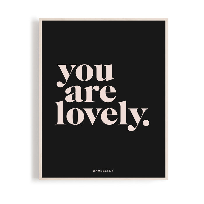 You Are Lovely - Damselfly Galaxy Print A4