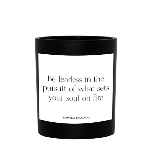 Be Fearless- Damselfly Large Candle