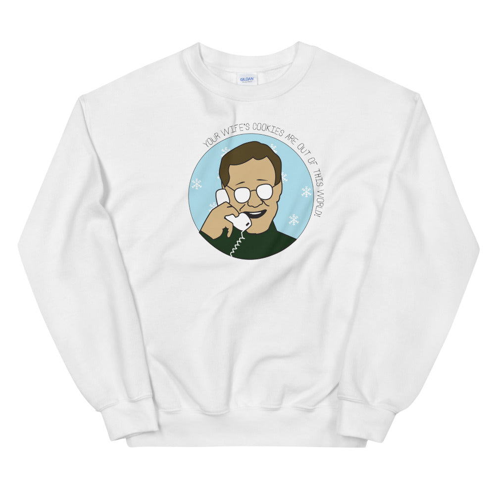 Your Wife's Cookies Sweatshirt