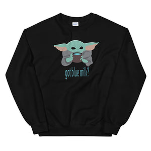 Got Milk (black) sweatshirt