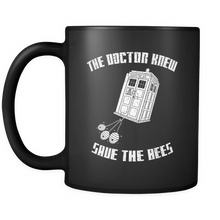 The Doctor Knew Save the Bees Mugs