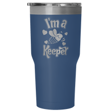 I'm a Keeper! Save the Bee Vacuum Tumblers