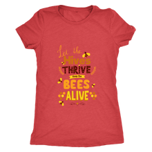 Let the Hives Thrive Women's Bee Tee Shirt