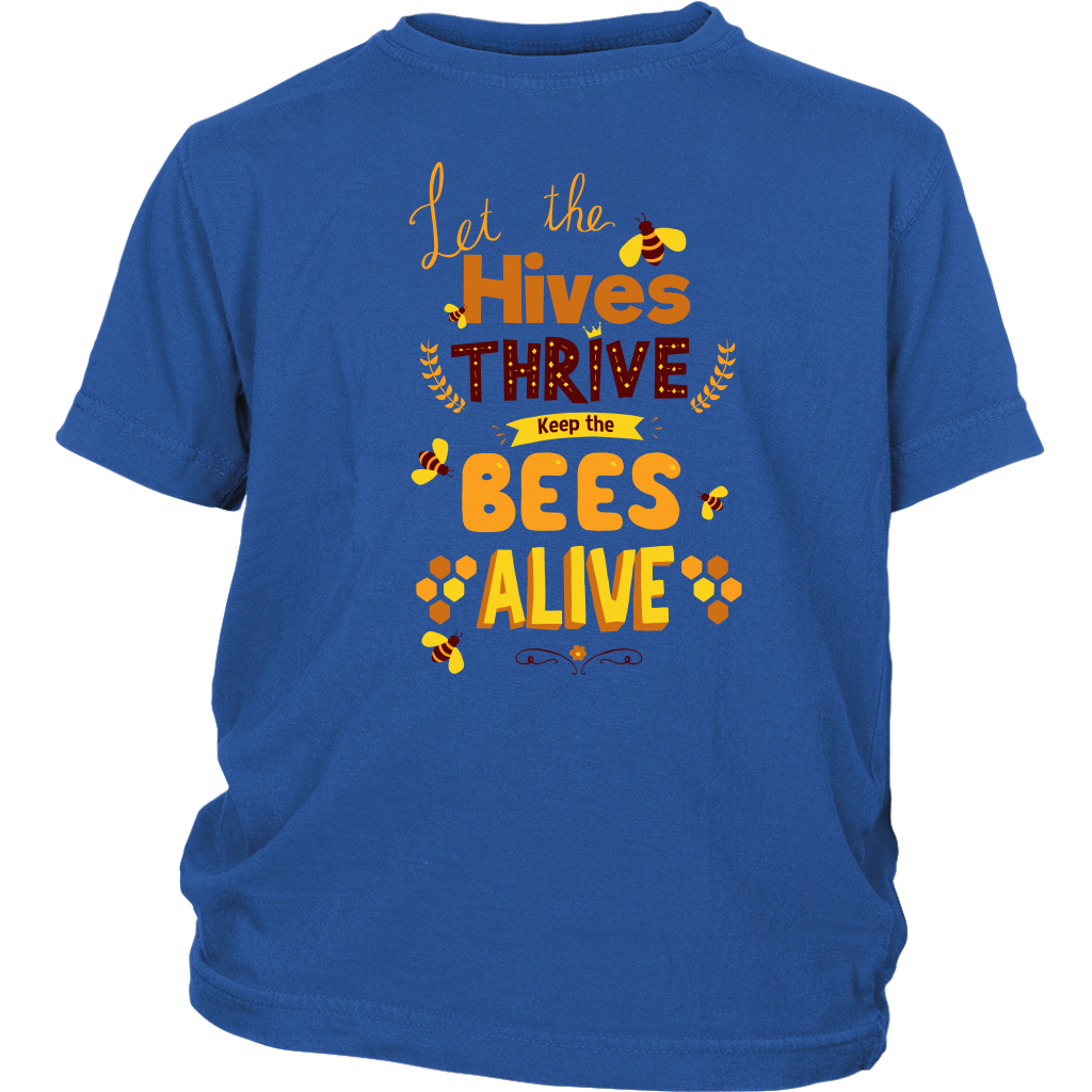 Let the Hives Thrive Youth shirt