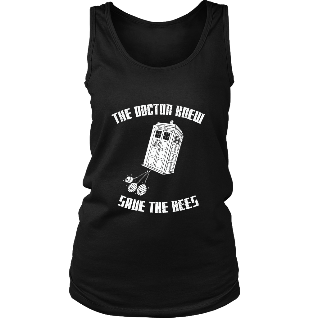 The Doctor Knew Save the Bees Womens Tank Shirt