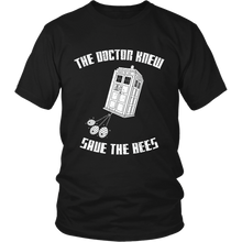 The Doctor Knew Save the Bees Unisex Tee Shirt