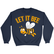 Let it Bee! Mens Sweatshirt Apparel Help Save the Bees.