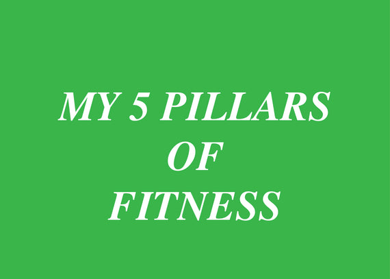The 5 Pillars of Fitness