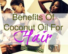 Why You Should Use Coconut Oil For Your Hair