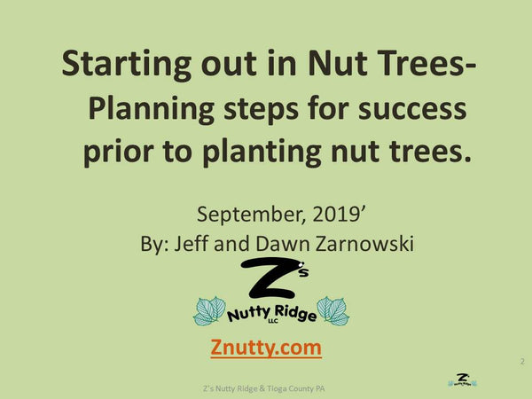 Items to review and prepare for prior to planting nut trees for success