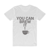 Cypher T-Shirt - #001 You Can Brew It!