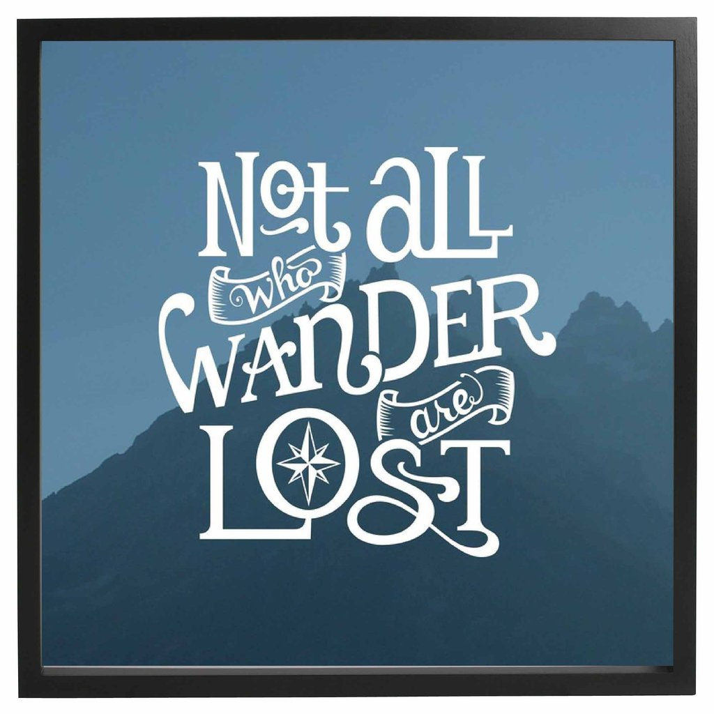 Wander Are Lost Wall Art Frame
