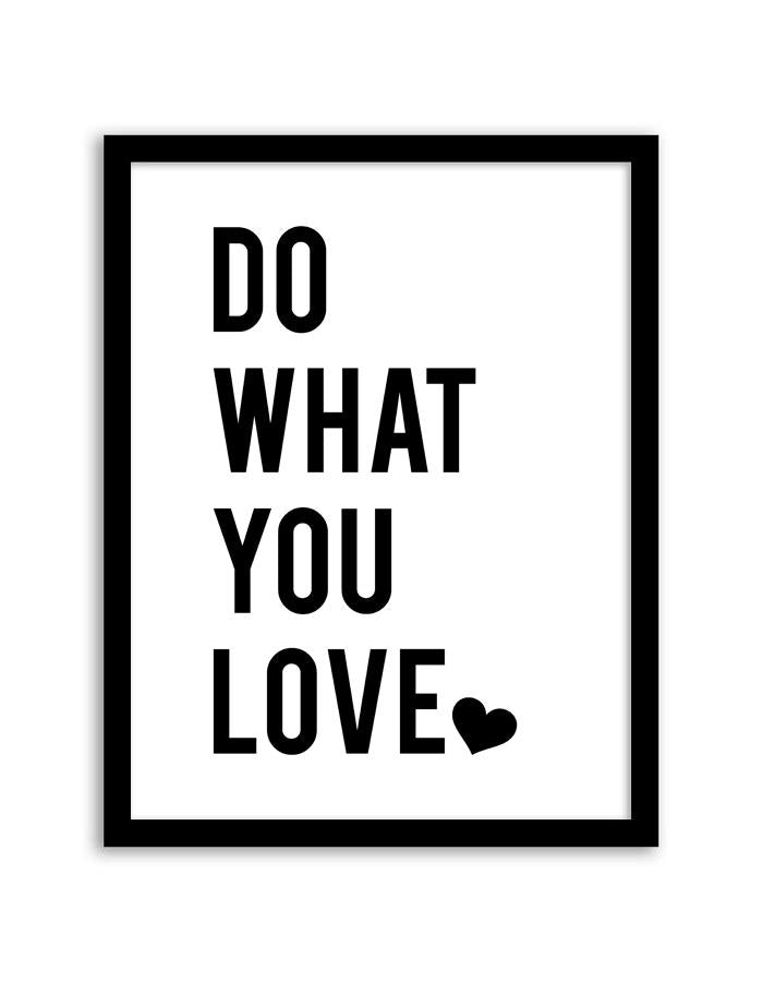 Do What You Wall Art Frame