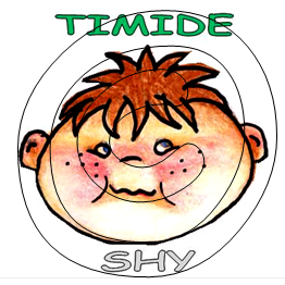 Timide / Shy