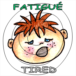 Fatigué / Tired