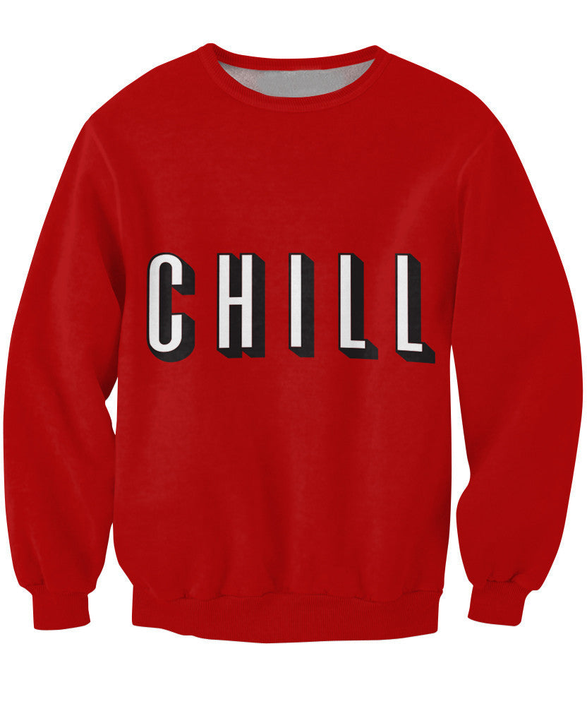 Chill Sweatshirt Fashion Clothing Women Men Unisex Outfits Winter Autumn Fall Style Sweats  Tops Jumper  Hoodies - Jessikas Tops
