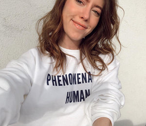 PHENOMENALLY HUMAN CREWNECK SWEATSHIRT