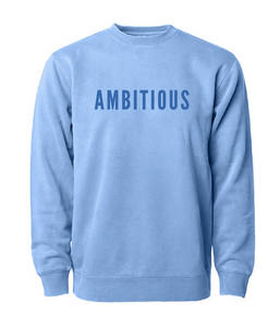 PHENOMENALLY SOFT CREWNECK SWEATSHIRT (LIGHT BLUE) - AMBITIOUS