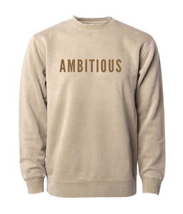 PHENOMENALLY SOFT CREWNECK SWEATSHIRT (SANDSTONE) - AMBITIOUS