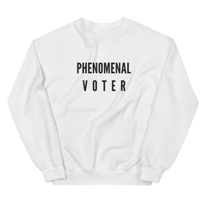 PHENOMENAL VOTER CREWNECK SWEATSHIRT (WHITE)