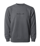 PHENOMENALLY SOFT SWEATSHIRT (BLACK) - BLACK LIVES MATTER