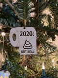 2020 Ornament: Sh*t Went Down, Pandemic, Year 2020, Christmas, New Year, 2020 Sucked