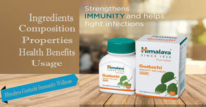 Himalaya Guduchi Immunity Wellness - Ingredients, Composition, Properties, Health Benefits, Usage