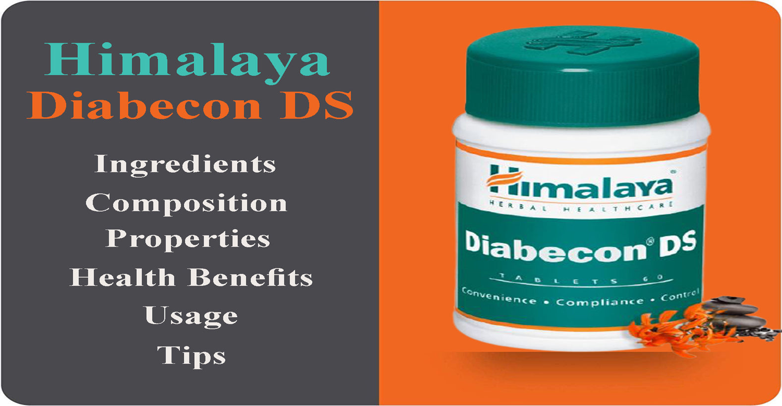 Himalaya Herbals - Diabecon (DS) Tablets - Ingredients, Composition, Properties, Health Benefits, Usage, Tips