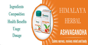 Himalaya Wellness Pure Herbs Ashvagandha General Wellness -  Ingredients, Composition, Health Benefits, Usage, Dosage