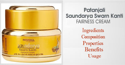 Patanjali Saundarya Swarna Kanti Fairness Cream - Ingredients, Composition, Properties, Benefits, Usage