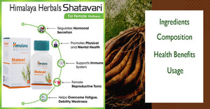 Himalaya Herbals Shatavari - Ingredients, Composition, Health Benefits, Usage
