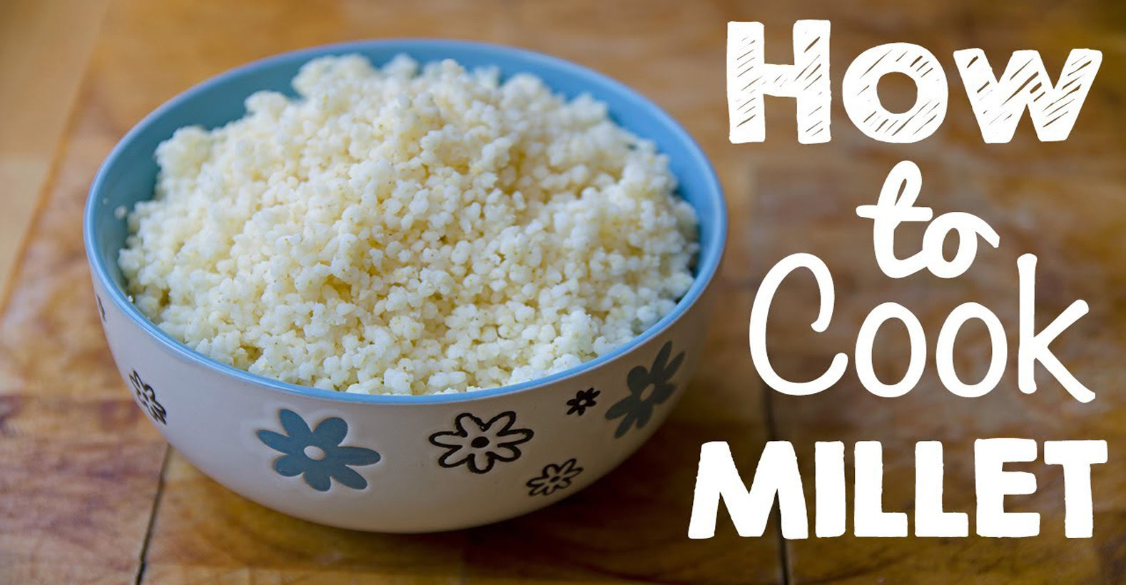 How to Cook Millets?