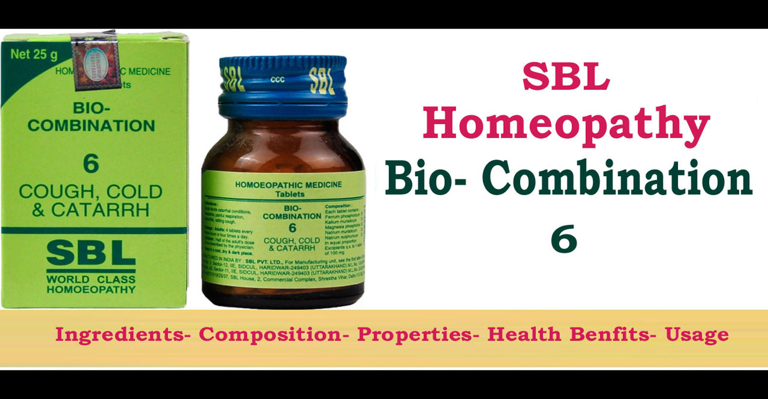 SBL Homeopathy Bio-Combination 6 Tablet -  Ingredients, Composition, Properties, Health Benefits, Usage