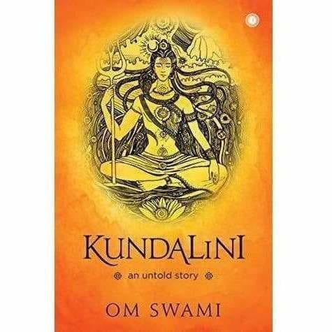 Kundalini: An untold story English Edition