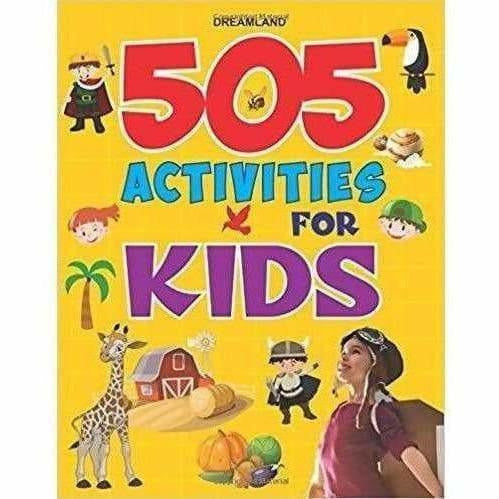 Dream Land 505 Activities for Kids