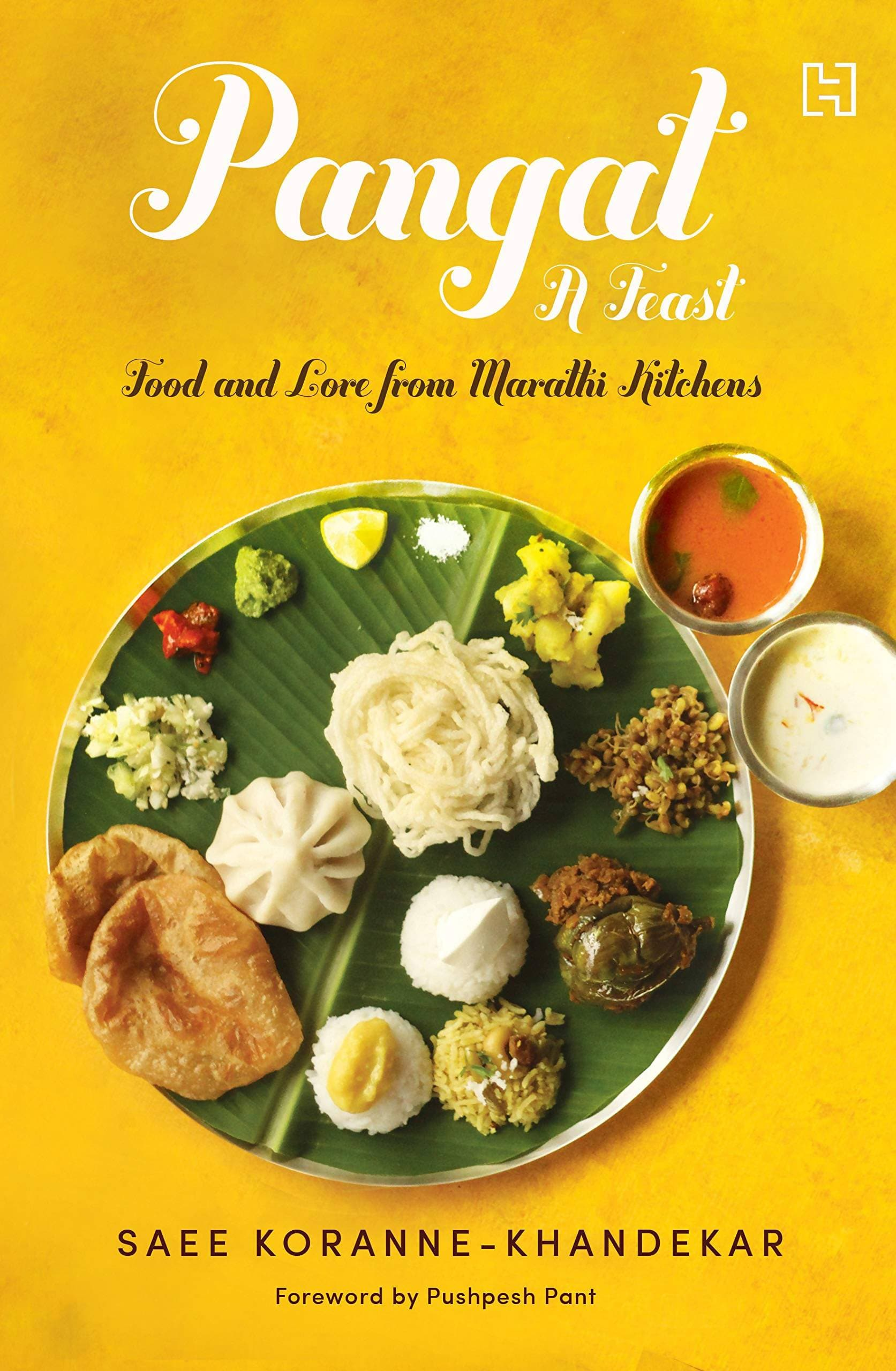 Pangat a Feast : Food and Lore from Marathi Kitchens
