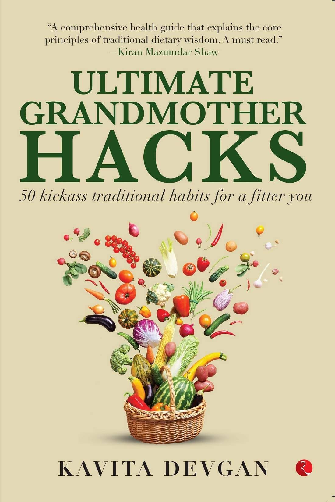 Ultimate Grandmother Hacks : 50 Kickass Traditional Habits for a Fitter You