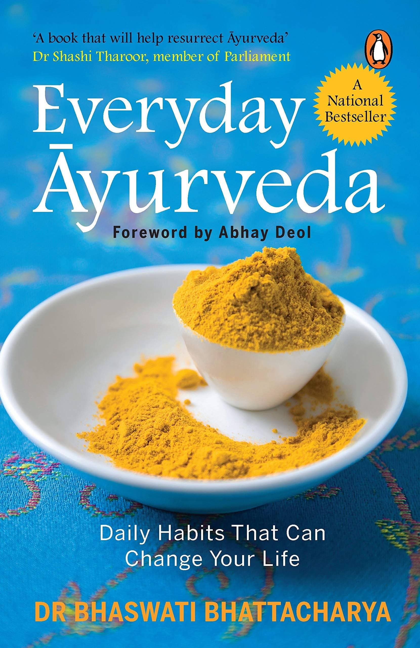 Everyday Ayurveda - Daily Habits That Can Change Your Life
