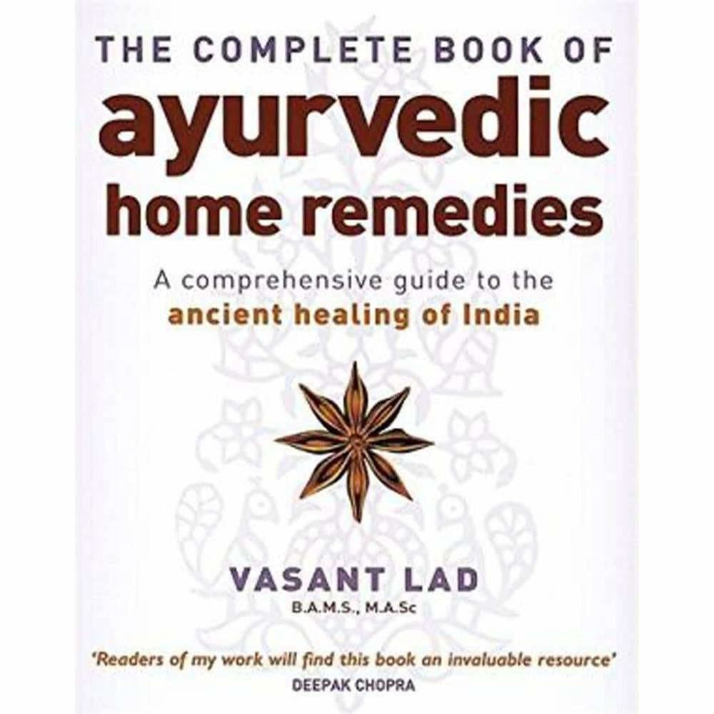 The Complete Book Of Ayurvedic Home Remedies - Distacart