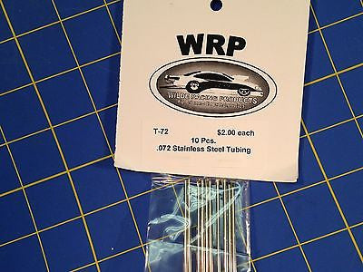WRP T-72 Stainless Steel Tubing Full Pack .072 10 Pieces Drag slot car 1/24
