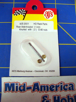 AJ'S 2501 Knuled Threaded axle 1 inch w/ nuts  0-80  from Mid-America Raceway